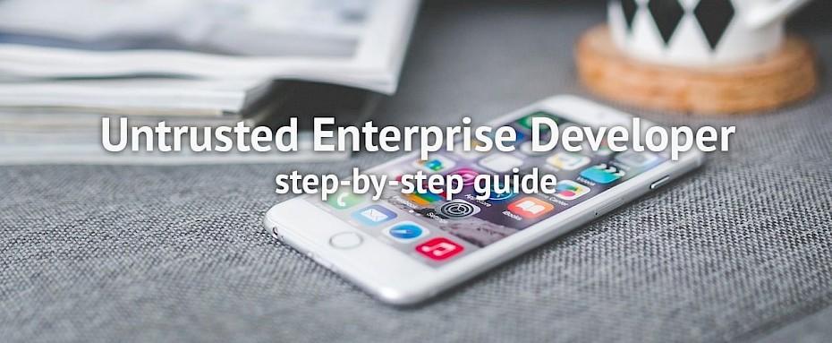 Untrusted Enterprise Developer issue fix on iOS